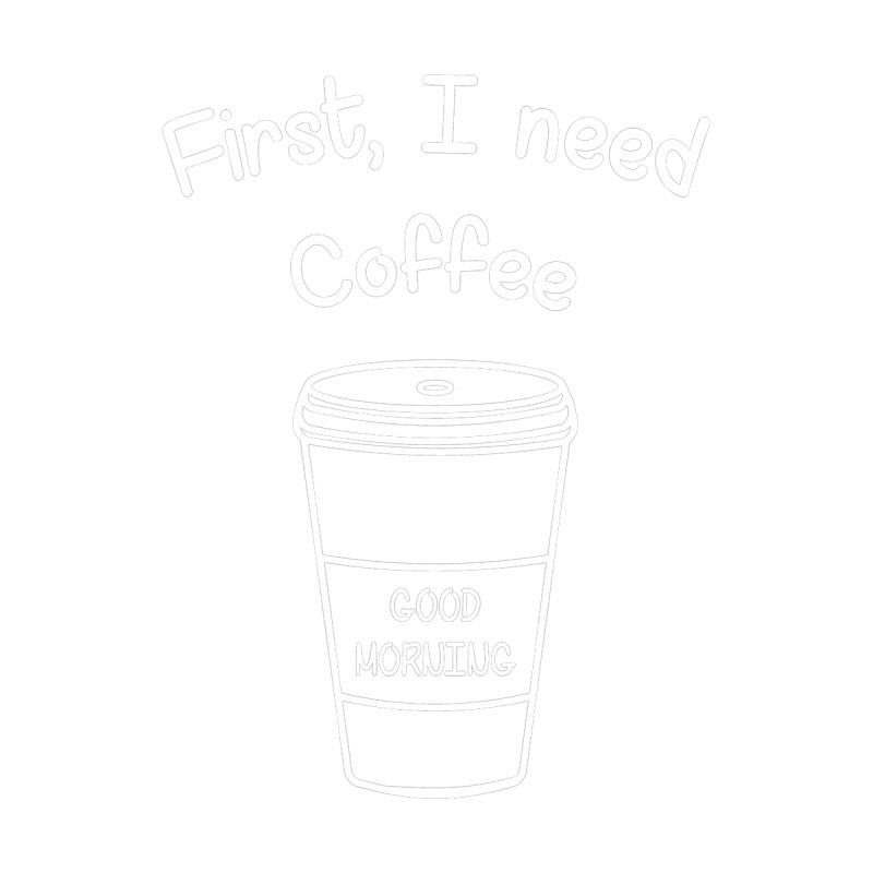First I need Coffee by Quirkitup's Artist Shop