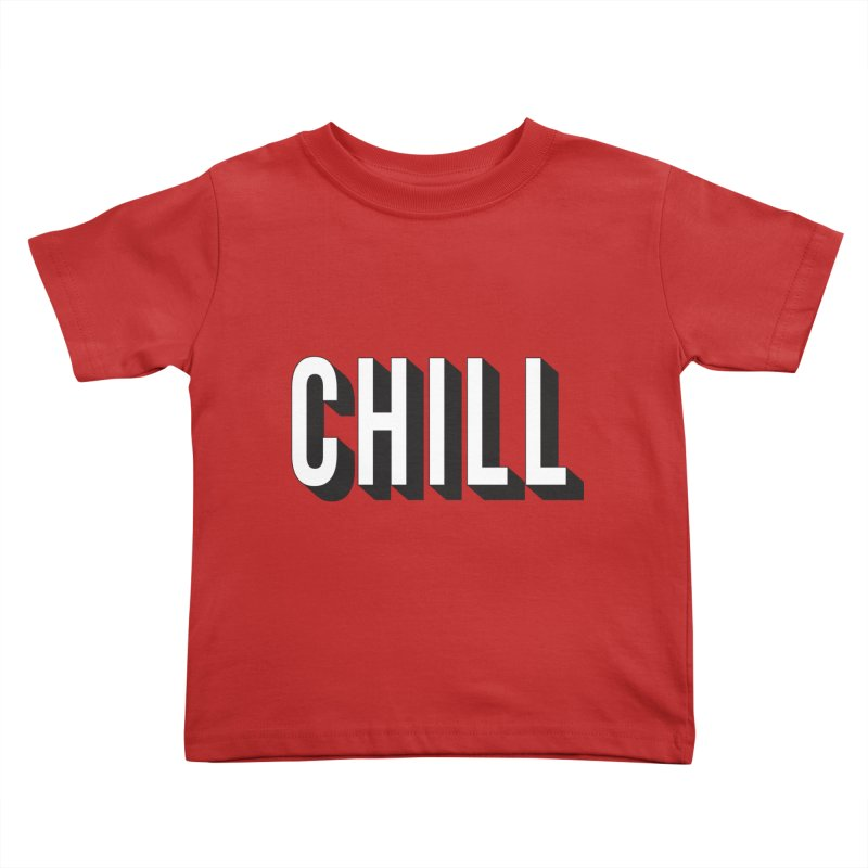 Chill Kids Toddler T-Shirt by Quirkitup's Artist Shop