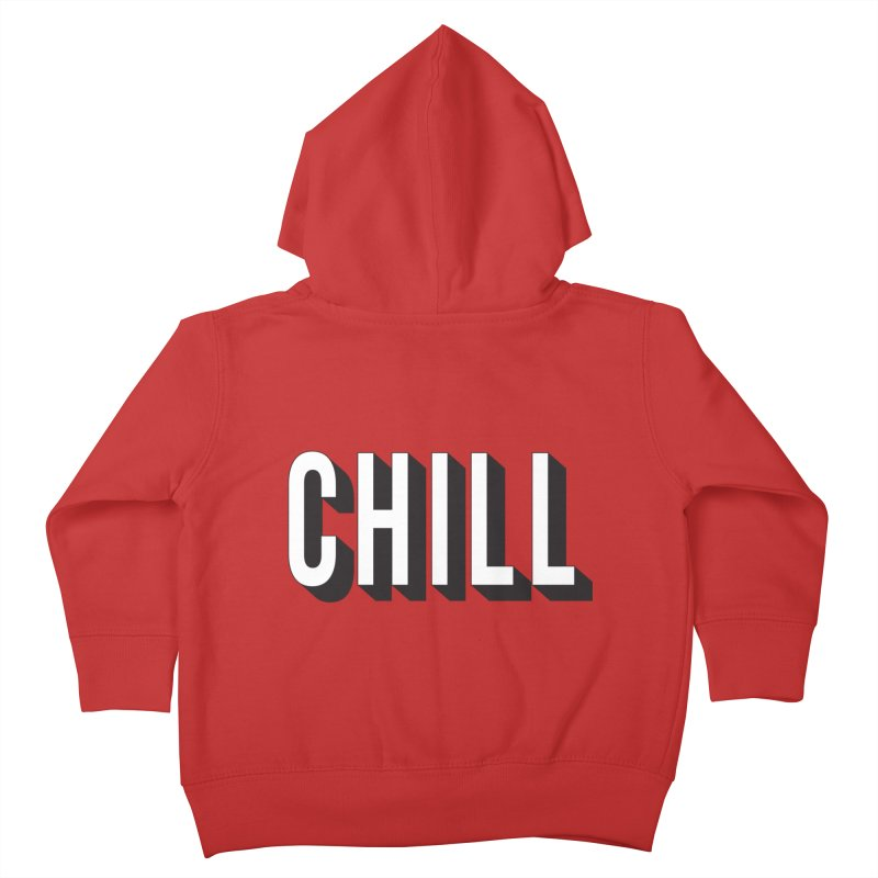 Chill Kids Toddler Zip-Up Hoody by Quirkitup's Artist Shop