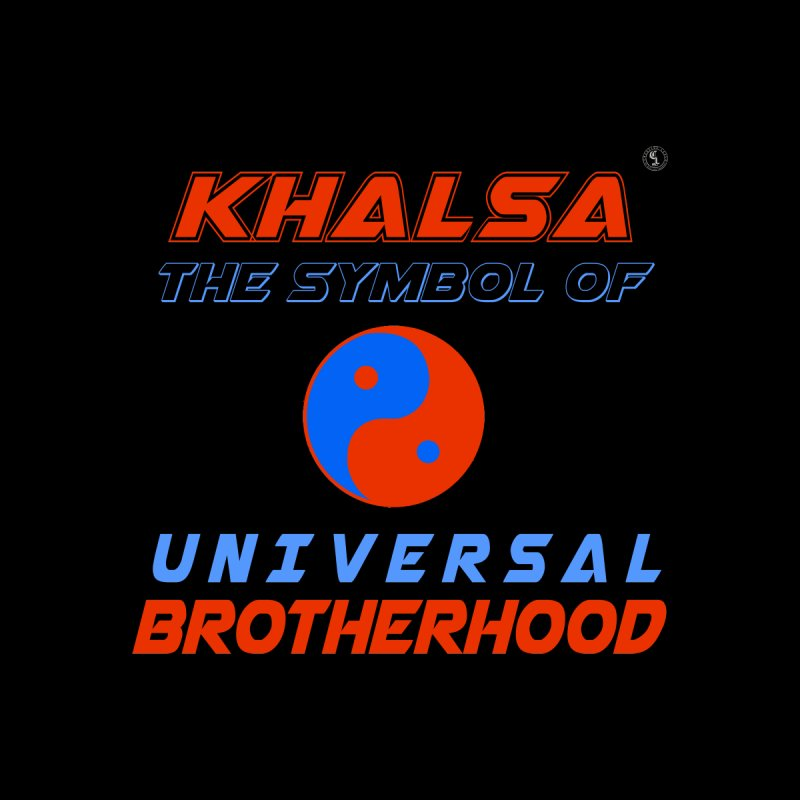 Khalsa The Symbol Of Universal Brotherhood Quotealouds Shop