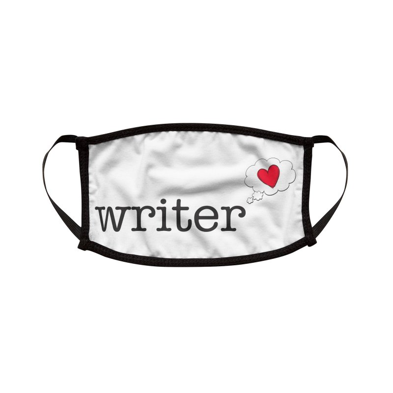 Romance Writer Accessories Face Mask by Got Romance?