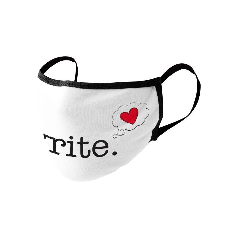 I Write Romance Accessories Face Mask by Got Romance?