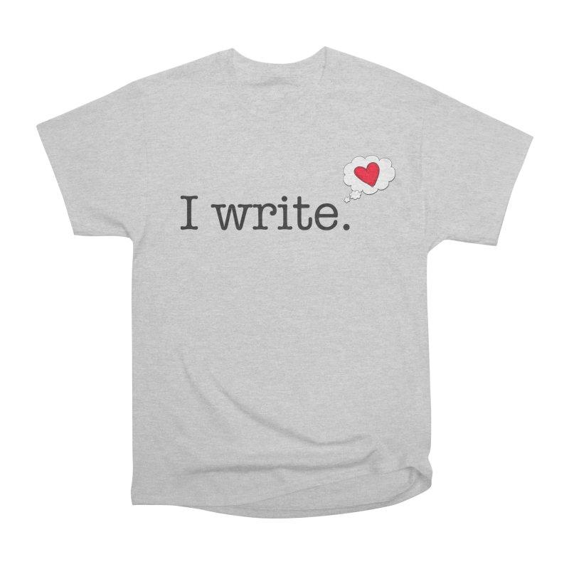 I Write Romance Women's T-Shirt by Got Romance?