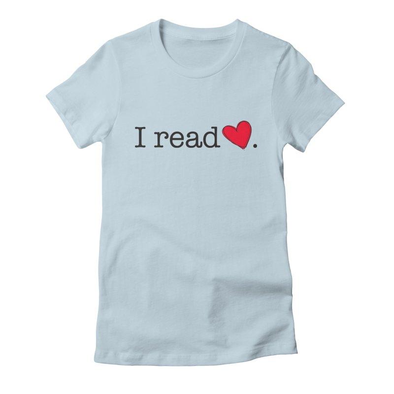 I Read Romance Women's T-Shirt by Got Romance?