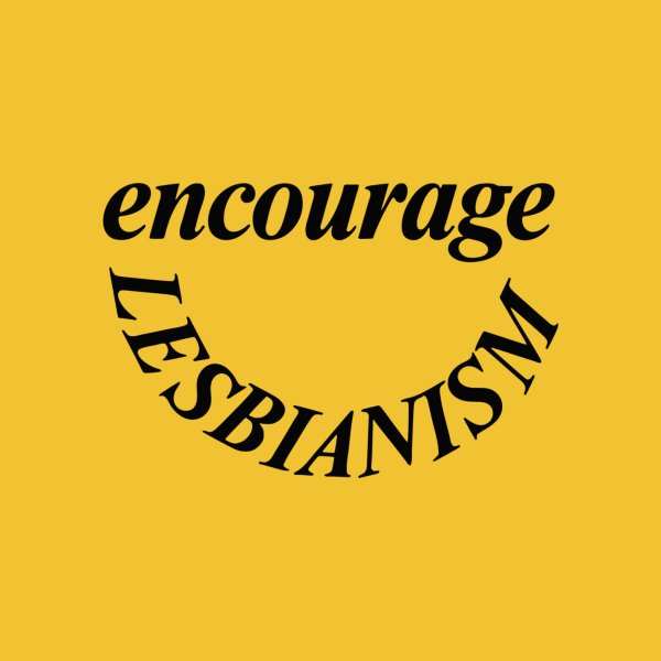 image for Encourage Lesbianism