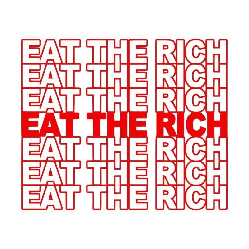Eat The Rich Kids T-Shirt by RadBadgesUK