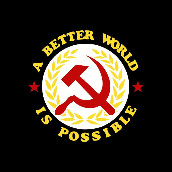 image for A Better World Is Possible - Communism