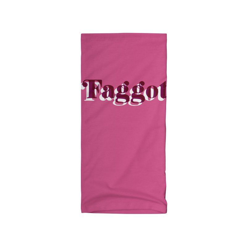 Faggot - Gay Pride Accessories Neck Gaiter by RadBadgesUK