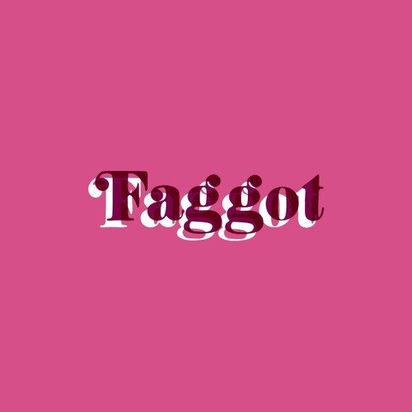 image for Faggot - Gay Pride