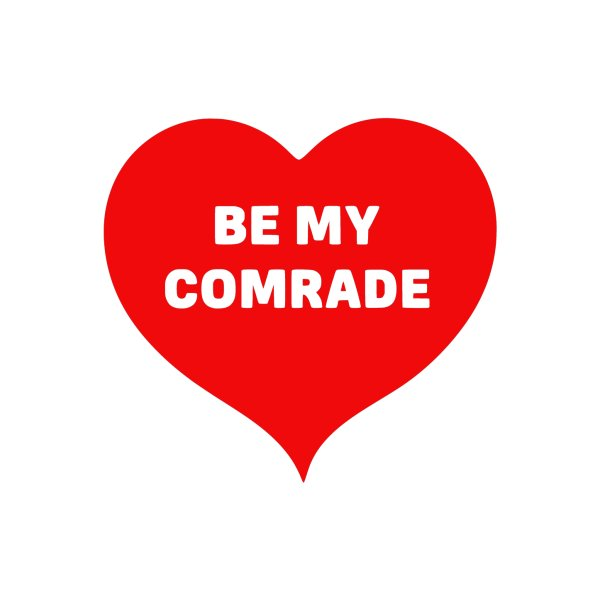 image for Be My Comrade