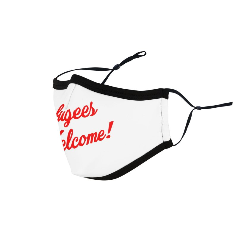 Refugees Welcome Accessories Face Mask by RadBadgesUK