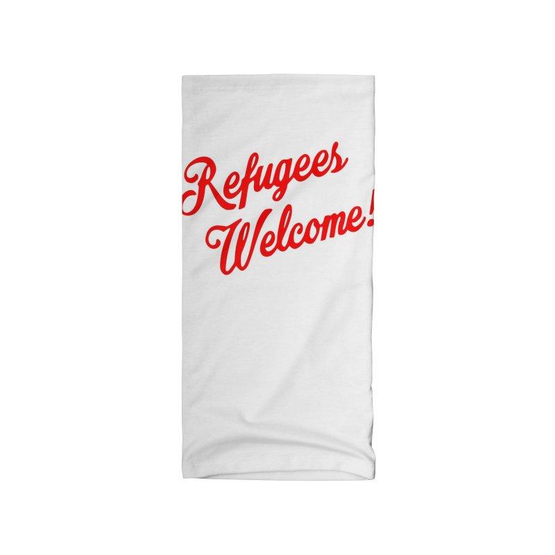 Refugees Welcome Accessories Neck Gaiter by RadBadgesUK