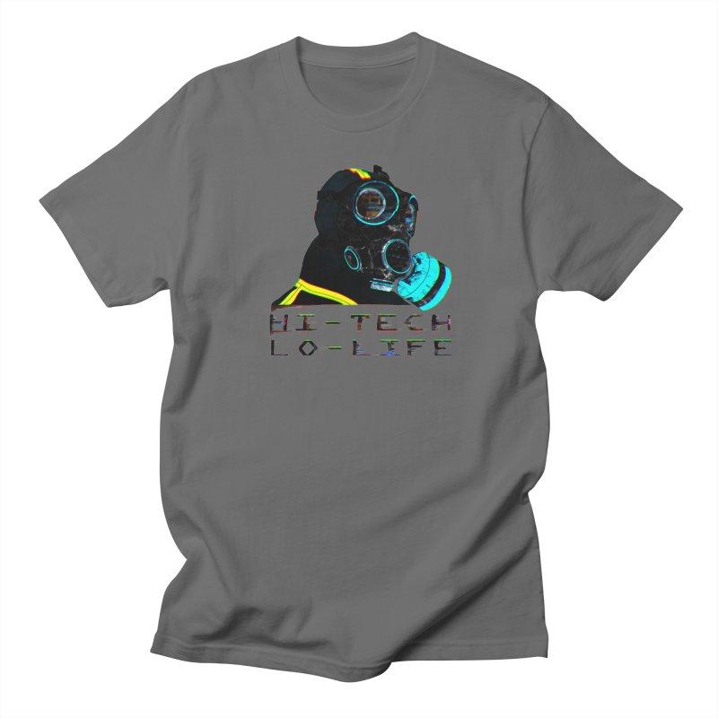 Hi - Tech, Lo - Life Women's Regular Unisex T-Shirt by radesigns's Artist Shop