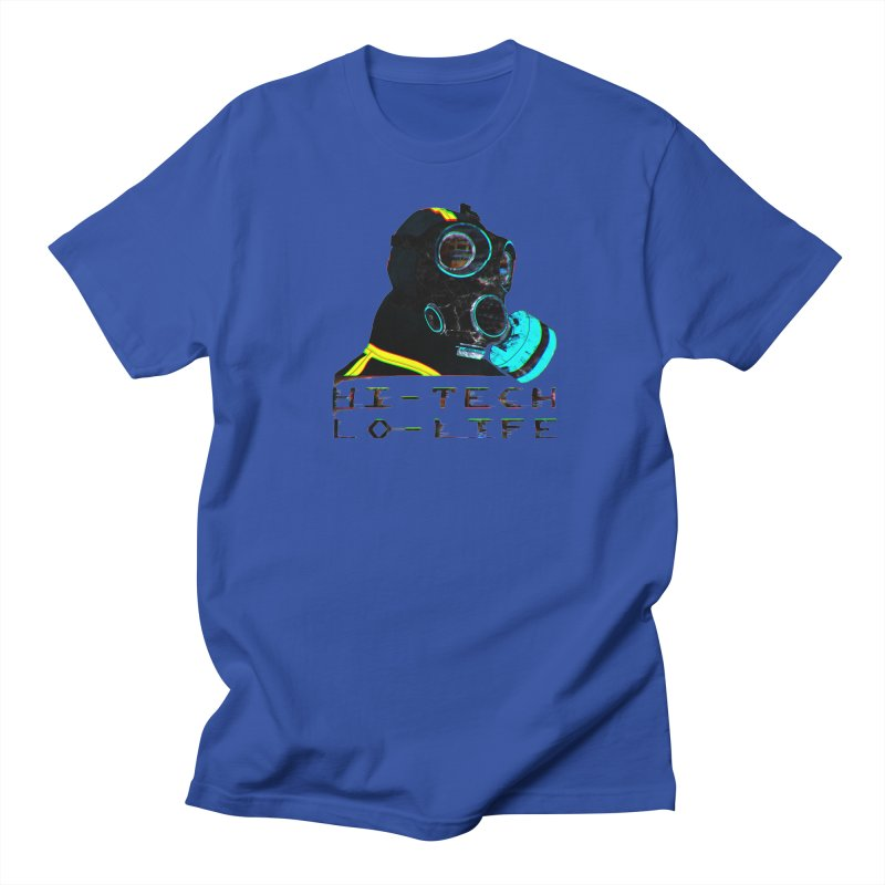 Hi - Tech, Lo - Life Women's Unisex T-Shirt by radesigns's Artist Shop
