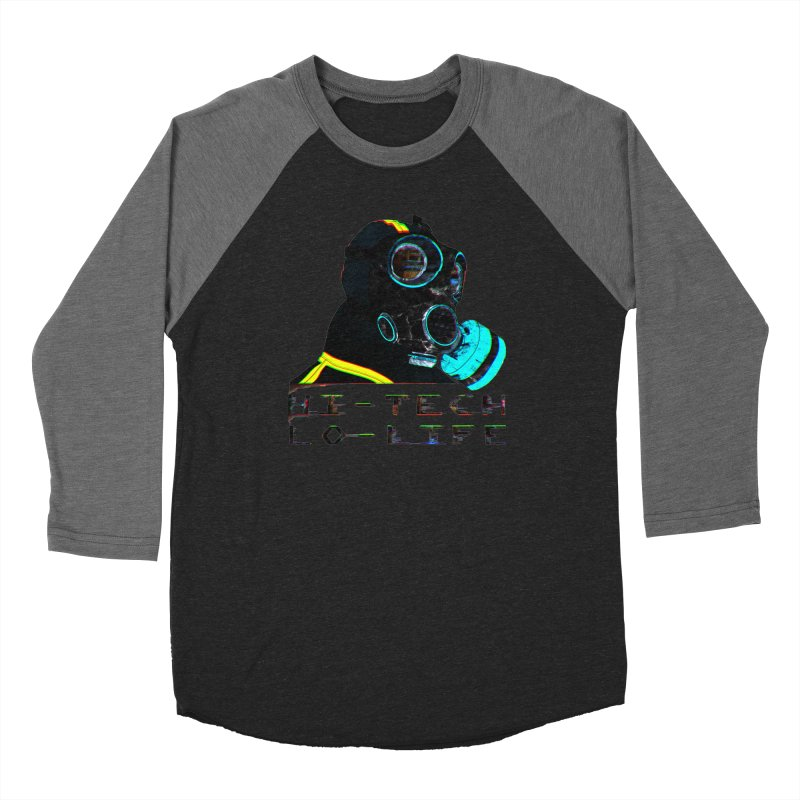 Hi - Tech, Lo - Life Women's Baseball Triblend T-Shirt by radesigns's Artist Shop