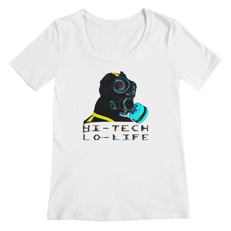 Hi - Tech, Lo - Life Women's Regular Scoop Neck by radesigns's Artist Shop