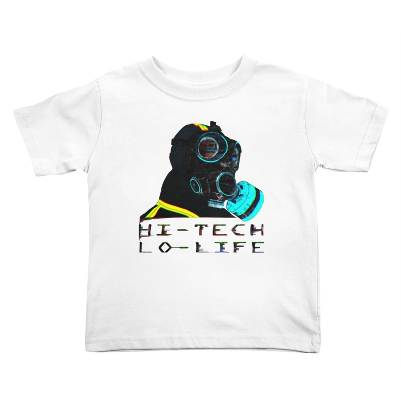 Hi - Tech, Lo - Life Kids Toddler T-Shirt by radesigns's Artist Shop
