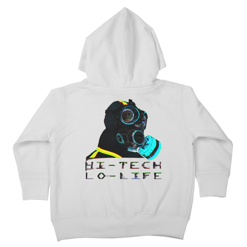 Hi - Tech, Lo - Life Kids Toddler Zip-Up Hoody by radesigns's Artist Shop