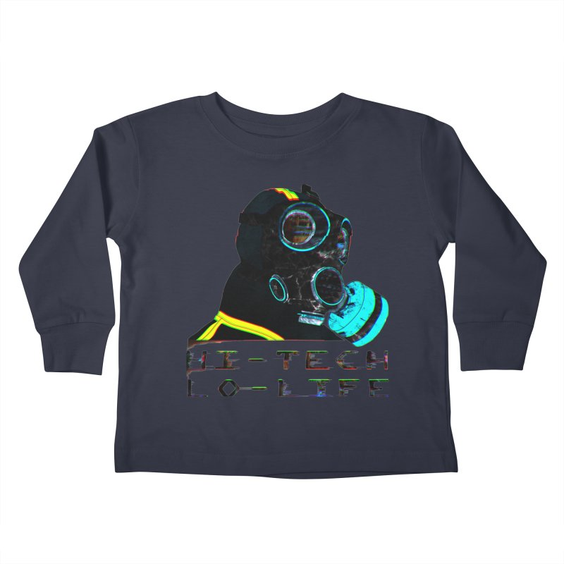 Hi - Tech, Lo - Life Kids Toddler Longsleeve T-Shirt by radesigns's Artist Shop