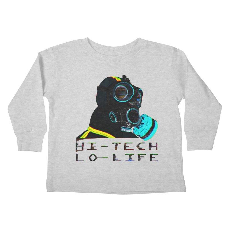 Hi - Tech, Lo - Life Kids Toddler Longsleeve T-Shirt by radesigns's Artist Shop