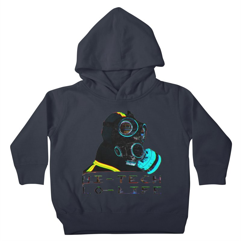 Hi - Tech, Lo - Life Kids Toddler Pullover Hoody by radesigns's Artist Shop