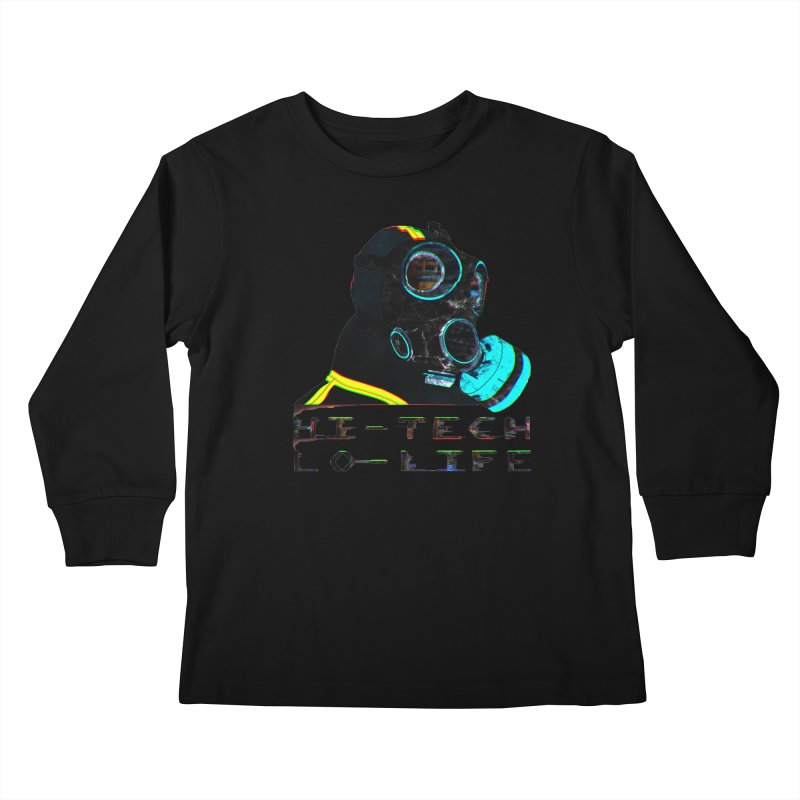 Hi - Tech, Lo - Life Kids Longsleeve T-Shirt by radesigns's Artist Shop
