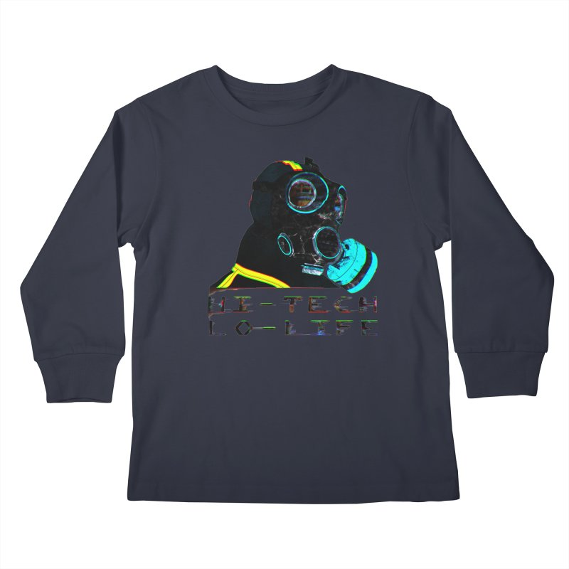 Hi - Tech, Lo - Life Kids Longsleeve T-Shirt by radesigns's Artist Shop