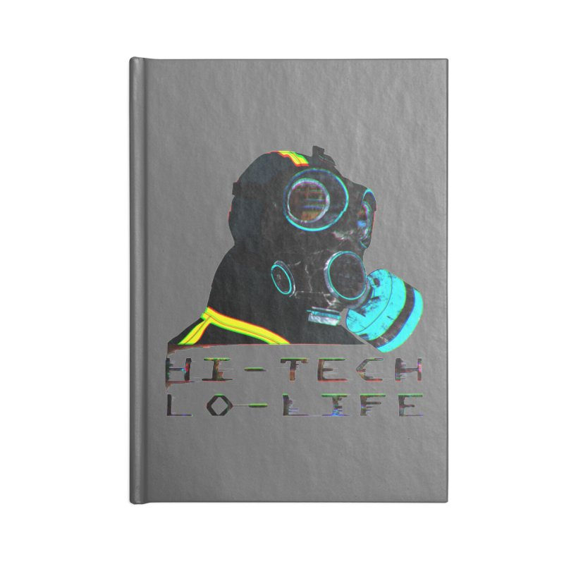Hi - Tech, Lo - Life Accessories Notebook by radesigns's Artist Shop