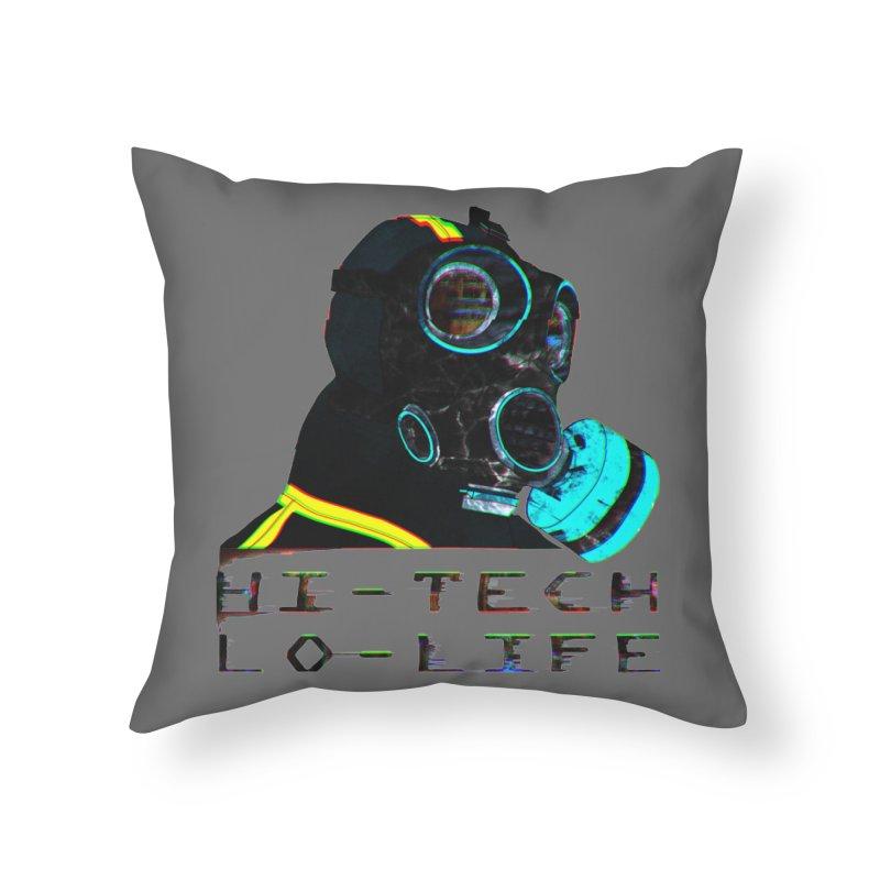 Hi - Tech, Lo - Life Home Throw Pillow by radesigns's Artist Shop