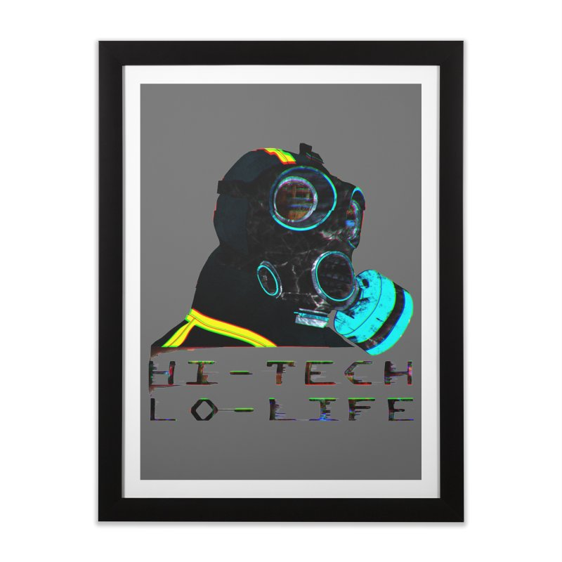 Hi - Tech, Lo - Life Home Framed Fine Art Print by radesigns's Artist Shop