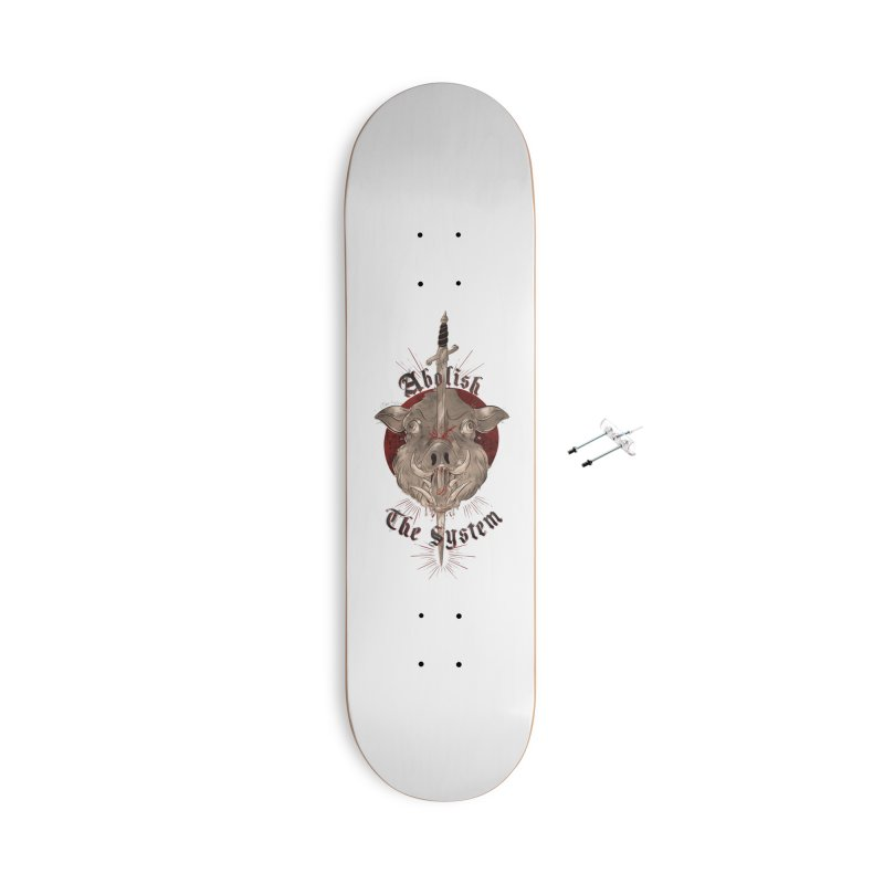 Abolish the System Accessories Skateboard by Raining-Static Art