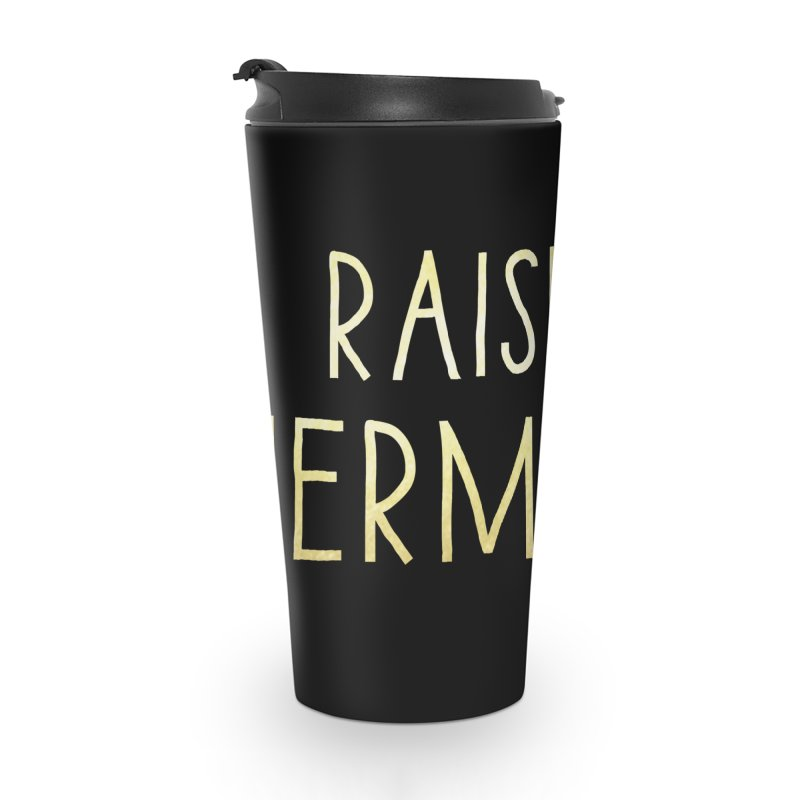 Raising Hermione Gold Text Accessories Travel Mug by Raising Hermione