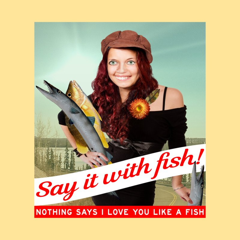 Say It with Fish! by The Rake & Herald Online Clag Emporium