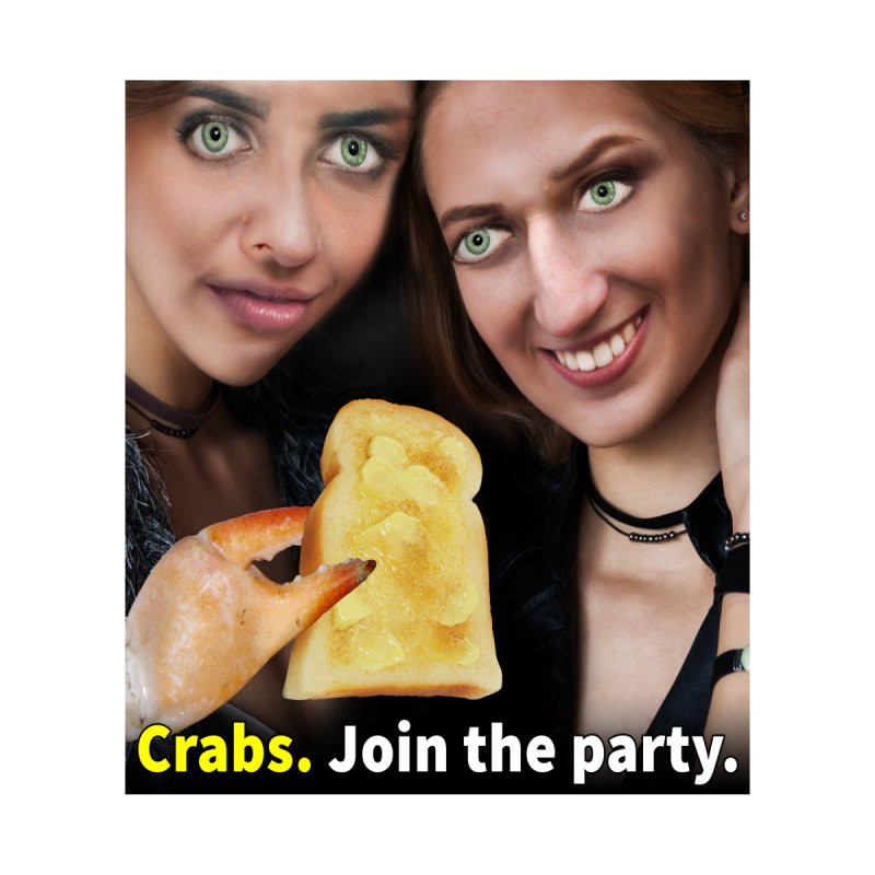 Crabs. Join the Party. by The Rake & Herald Online Clag Emporium