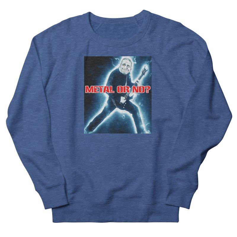 Metal or No? Men's Sweatshirt by The Rake & Herald Online Clag Emporium