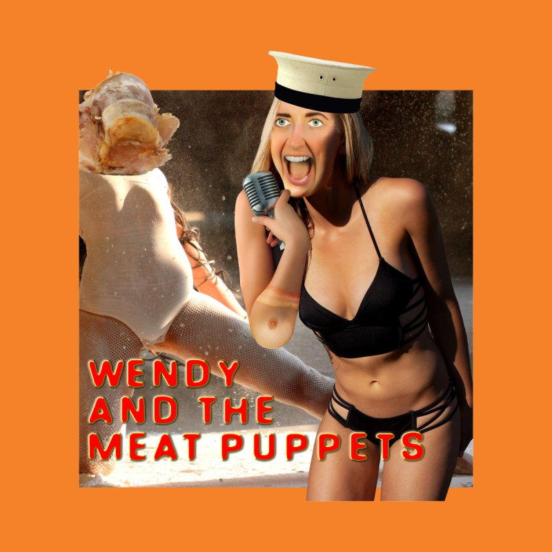 Wendy and the Meat Puppets by The Rake & Herald Online Clag Emporium