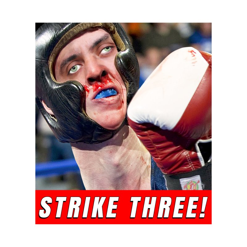 Strike Three! by The Rake & Herald Online Clag Emporium
