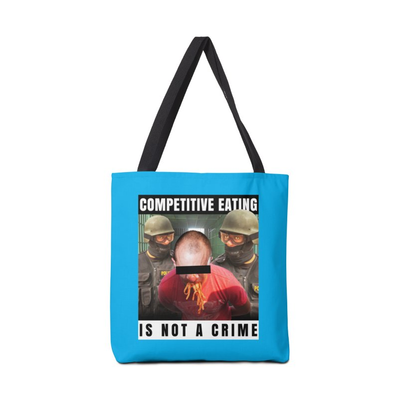 Competitive Eating Is Not a Crime Accessories Tote Bag Bag by The Rake & Herald Online Clag Emporium