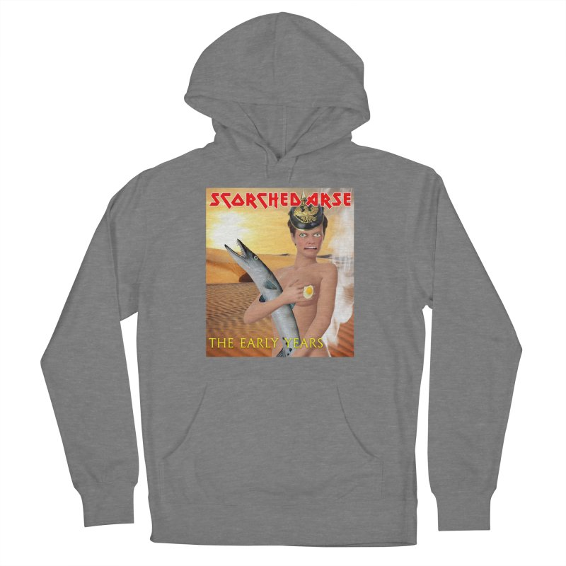 Scorched Arse: the Early Years Women's Pullover Hoody by The Rake & Herald Online Clag Emporium