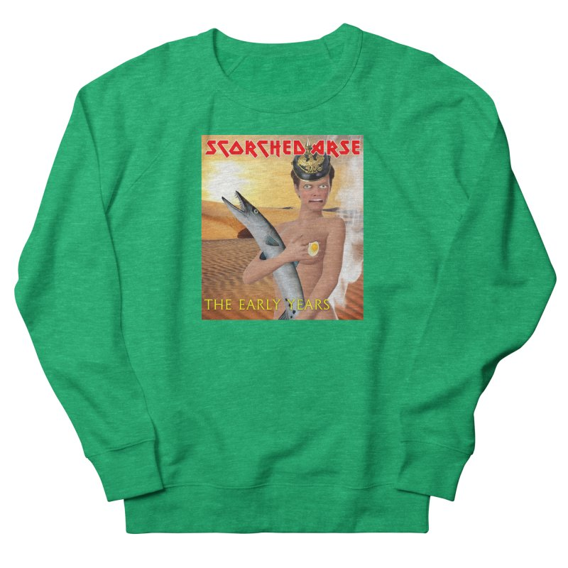 Scorched Arse: the Early Years Women's Sweatshirt by The Rake & Herald Online Clag Emporium