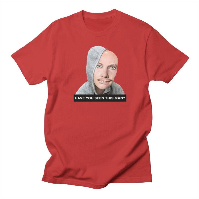 Have You Seen This Man? Women's Regular Unisex T-Shirt by The Rake & Herald Online Clag Emporium