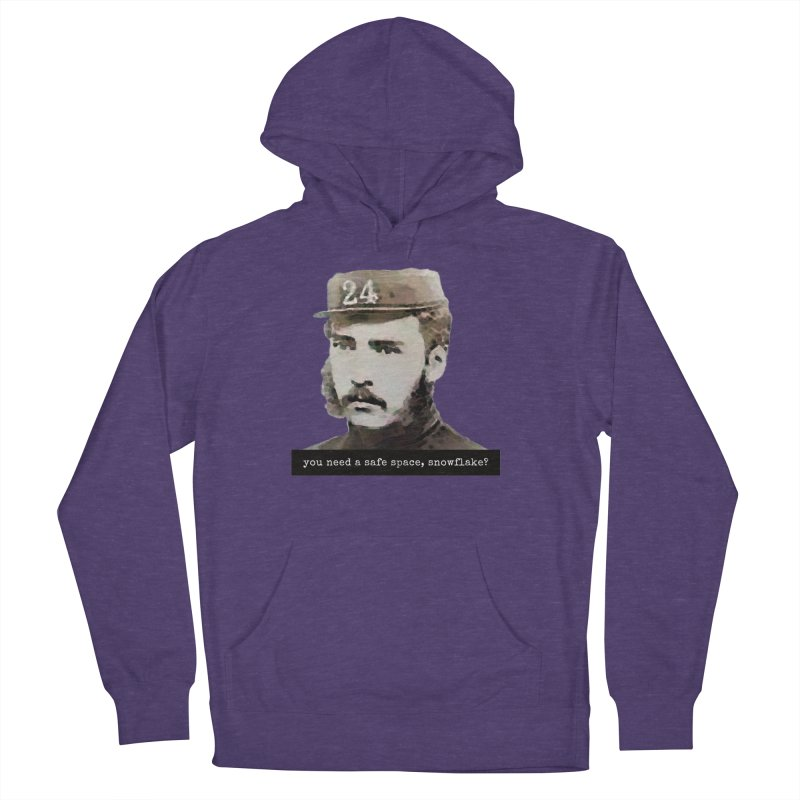 You Need a Safe Space, Snowflake? Women's Pullover Hoody by The Rake & Herald Online Clag Emporium