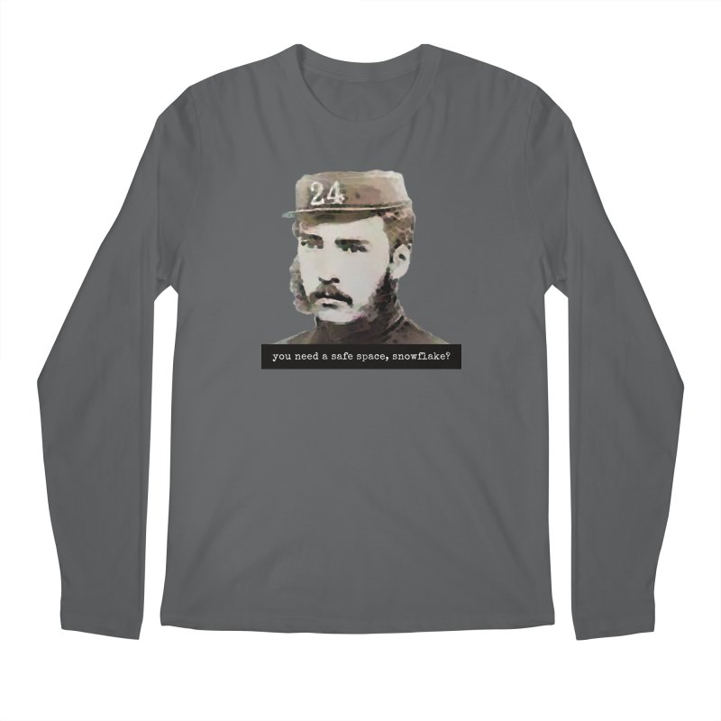 You Need a Safe Space, Snowflake? Men's Longsleeve T-Shirt by The Rake & Herald Online Clag Emporium