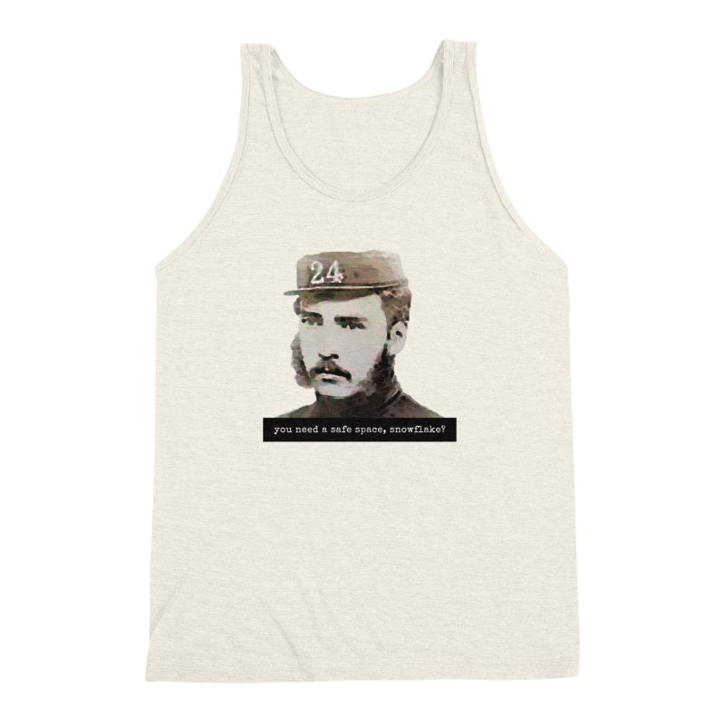 You Need a Safe Space, Snowflake? Men's Triblend Tank by The Rake & Herald Online Clag Emporium
