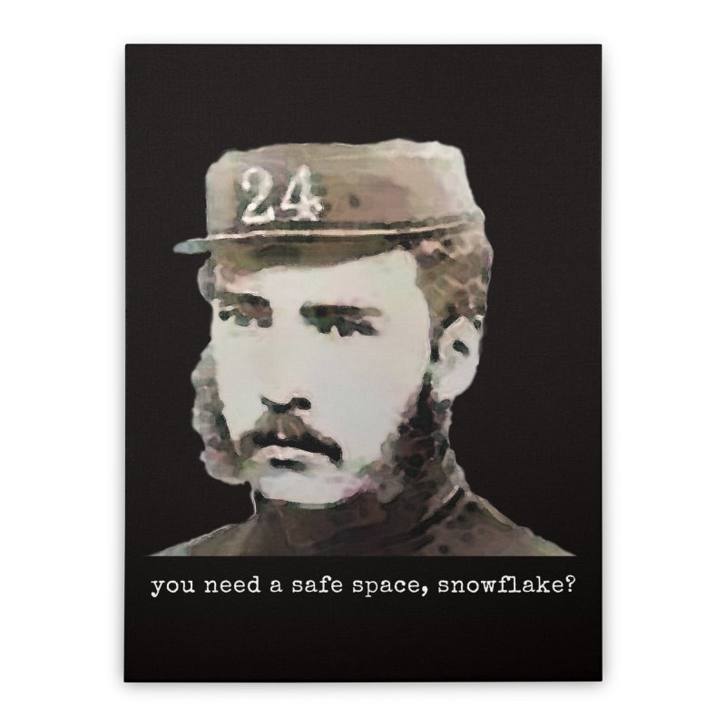 You Need a Safe Space, Snowflake? Home Stretched Canvas by The Rake & Herald Online Clag Emporium