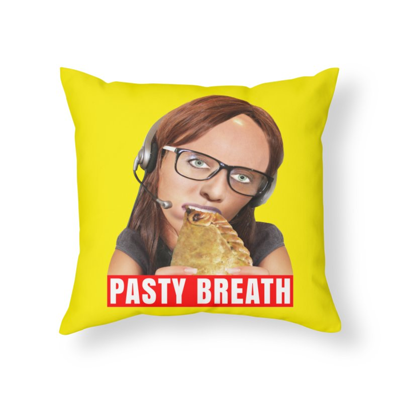 Pasty Breath Home Throw Pillow by The Rake & Herald Online Clag Emporium