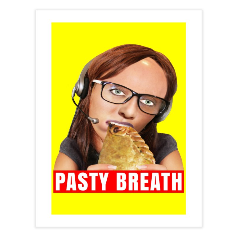 Pasty Breath Home Fine Art Print by The Rake & Herald Online Clag Emporium