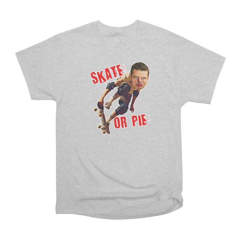 Skate or Pie Women's Classic Unisex T-Shirt by The Rake & Herald Online Clag Emporium