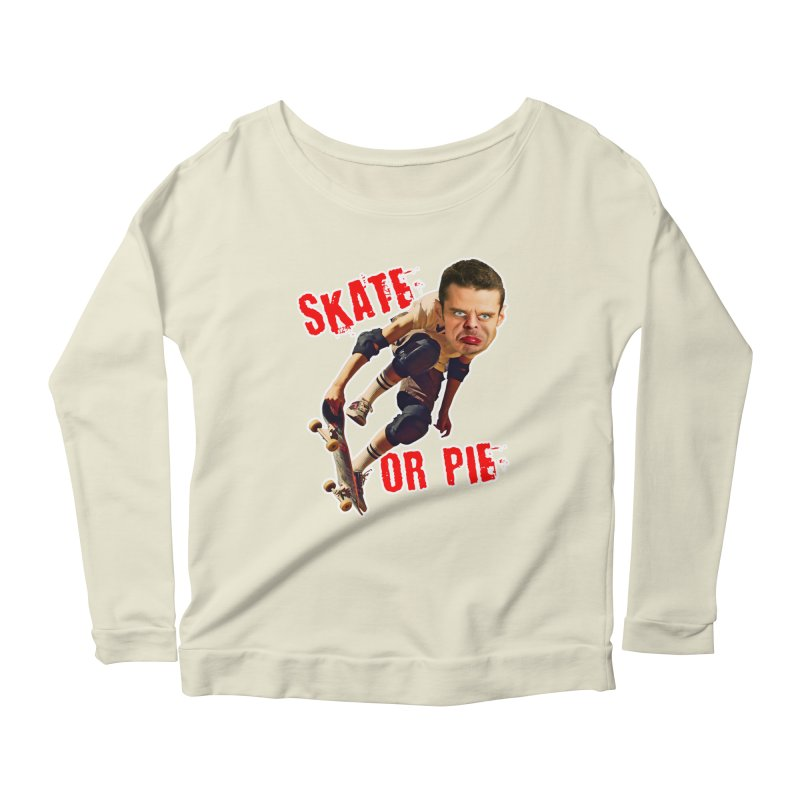 Skate or Pie Women's Longsleeve Scoopneck  by The Rake & Herald Online Clag Emporium