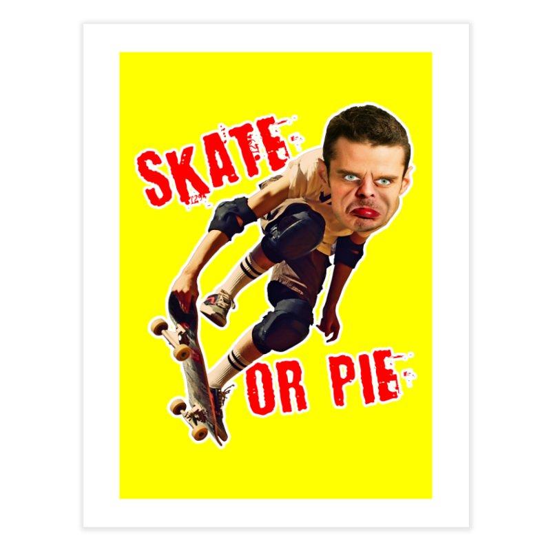 Skate or Pie Home Fine Art Print by The Rake & Herald Online Clag Emporium